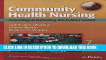 Read Now Community Health Nursing: Promoting and Protecting the Public s Health (Community Health