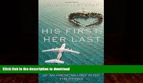 READ  His First, Her Last: The Incredible True Story of an American Lost in the Philippines  PDF