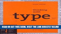 [EBOOK] DOWNLOAD Thinking with Type, 2nd revised and expanded edition: A Critical Guide for