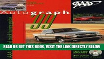 [READ] EBOOK AAA AUTOGRAPH 1999 (Aaa Auto Guide New Cars and Trucks) BEST COLLECTION