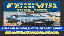 [FREE] EBOOK Mercedes-Benz E-Class W124 1985-1995 (Road Test Portfolio) BEST COLLECTION