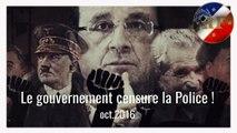 Le gouvernement Hollande censure  la Police. Oct.2016. Lire descriptif  (Hd 720)