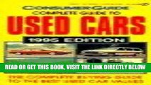 [FREE] EBOOK The Complete Guide to Used Cars 1995: 1995 Edition (Consumer Guide Complete Guide to