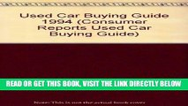 [READ] EBOOK Used Car Buying Guide 1994 (Consumer Reports Used Car Buying Guide) ONLINE COLLECTION