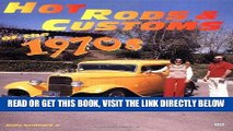 [READ] EBOOK Hot Rods   Customs of the 1970s ONLINE COLLECTION