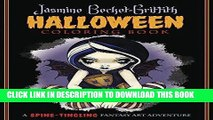 Read Now Jasmine Becket-Griffith Halloween Coloring Book: A Spine-Tingling Fantasy Art Adventure