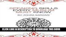 [Free Read] Speaking Skills Every Muslim Must Know Full Online
