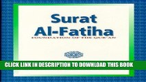 [PDF] FREE Surat Al-Fatiha: Foundation of the Qur an [Download] Full Ebook