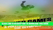 Read Now Power Games: A Political History of the Olympics Download Online