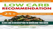 Best Seller Low Carb: Delicious and Easy To Cook Low Carb Meals (Low Carb, Low Carb Recipes, Low