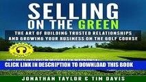 Ebook Selling on the Green: The Art of Building Trusted Relationships and Growing Your Business on