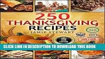Ebook Thanksgiving Recipes - 250 Thanksgiving Recipes Cookbook (25 Vegan, 25 Paleo, 25 Gluten