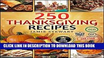 Best Seller Thanksgiving Recipes - 250 Thanksgiving Recipes Cookbook (25 Vegan, 25 Paleo, 25