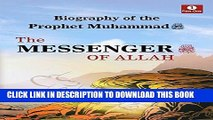 Ebook Biography of The Prophet Muhammad - The Messenger of Allah Free Read