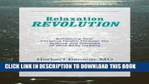 Best Seller Relaxation Revolution: The Science and Genetics of Mind Body Healing Free Download