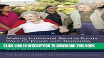 [READ] EBOOK Making Individual Service Funds Work for People with Dementia Living in Care Homes: