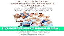 [READ] EBOOK Integrating Gerontological Content Into Advanced Practice Nursing Education BEST