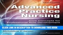 [PDF] Advanced Practice Nursing, Fifth Edition: Core Concepts for Professional Role Development