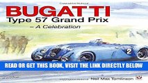 [FREE] EBOOK Bugatti Type 57 Grand Prix: A Celebration ONLINE COLLECTION