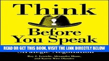 [READ] EBOOK Think Before You Speak: A Complete Guide to Strategic Negotiation BEST COLLECTION