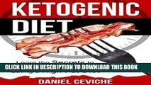 Ebook Ketogenic Diet: Learn The Secrets To Rapid Fat Loss By Eating A High Fat Diet! (Keto Diet,