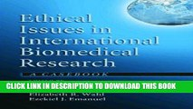[DOWNLOAD] PDF Ethical Issues in International Biomedical Research: A Casebook New BEST SELLER