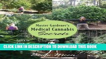 Best Seller Master Gardener s Medical Cannabis Secrets: Learn to Grow Marijuana Nor-Cal Style!