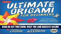 [FREE] EBOOK Ultimate Origami for Beginners Kit: The Perfect Kit for Beginners-Everything you Need
