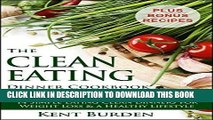 Ebook The Clean Eating Dinner Cookbook   Diet Plan: 14 Simple Eating Clean Dinners for Weight