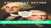 [FREE] EBOOK The Great Divide: The Conflict between Washington and Jefferson that Defined a Nation