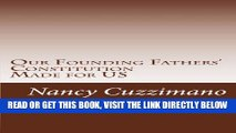 [READ] EBOOK Our Founding Fathers  Constitution BEST COLLECTION