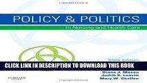 [READ] EBOOK Policy   Politics in Nursing and Health Care, 6th Edition ONLINE COLLECTION