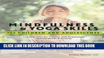 [BOOK] PDF Mindfulness   Yoga Skills for Children and Adolescents: 115 Activities for Trauma,