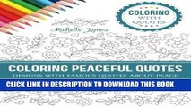 Best Seller Coloring Peaceful Quotes: Designs with Famous Quotes about Peace (Coloring with Quotes
