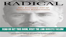 [FREE] EBOOK Radical: My Journey out of Islamist Extremism ONLINE COLLECTION