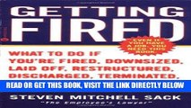 [READ] EBOOK Getting Fired: What to Do if You re Fired, Downsized, Laid Off, Restructured,