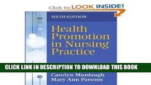 [READ] EBOOK Health Promotion in Nursing Practice 6th (sixth) edition BEST COLLECTION