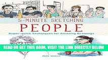 [READ] EBOOK 5-Minute Sketching -- People: Super-quick Techniques for Amazing Drawings ONLINE