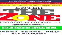 Best Seller Enter The Zone: A Dietary Road map 1st (first) Edition by Barry Sears [1995] Free