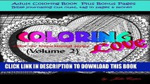 Ebook Coloring Love: Color me Inspirational Volume 2 (Color me Inspirational Adult Coloring Books)