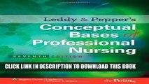 [READ] EBOOK Leddy   Pepper s Conceptual Bases of Professional  Nursing (Conceptual Basis of