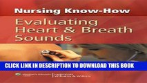 [READ] EBOOK Nursing Know-How: Evaluating Heart   Breath Sounds ONLINE COLLECTION