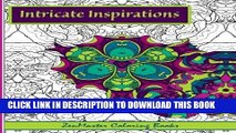 Best Seller Intricate Inspirations: Adult Coloring Book featuring inspirational quotes with every
