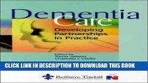 [READ] EBOOK Dementia Care: Developing Partnerships in Practice ONLINE COLLECTION