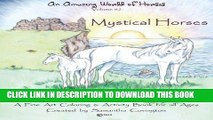 Best Seller An Amazing World of Horses volume #2 Mystical Horses: Mystical Horses a fine art