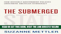 [FREE] EBOOK The Submerged State: How Invisible Government Policies Undermine American Democracy