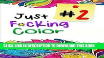 Best Seller Just F*ing Color 2: The Adult Coloring Book of Hidden Swear Words, Curse Words