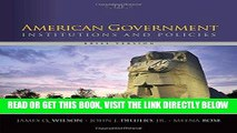 [READ] EBOOK American Government: Institutions and Policies, Brief Version ONLINE COLLECTION