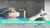 [READ] EBOOK Healthcare Safety for Nursing Personnel: An Organizational Guide to Achieving Results