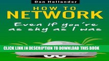 Best Seller How to Network: Even if You re as Shy as I was (Business networking and communication